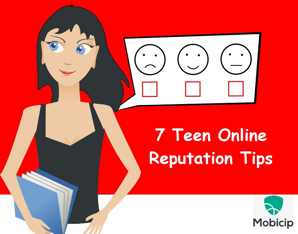 7 Tips for Teen Online Reputation Management